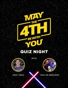 Virtual May the 4th be with You Quiz Night with Jiggy Cruz and Yosu Erquiaga