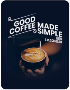 Coffee design for coffee workshop hosted by Lanz Castillo