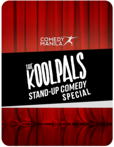 Comedy Manila The Koolpals Stand-Up Comedy Special