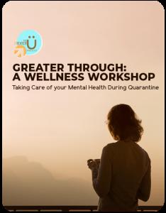 Greater Through: A Wellness Workshop