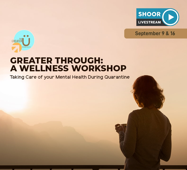 Greater Through: A Wellness Workshop Taking Care of your Mental Health During Quarantine
