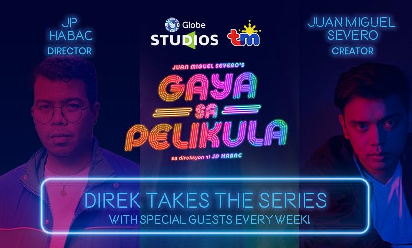 Juan Miguel Severo's and JP Habac's Gaya sa Pelikula Direk Takes the Series