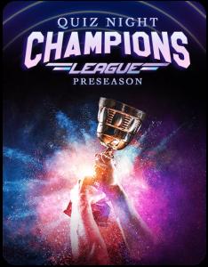 Quiz Night Champions League Preseason