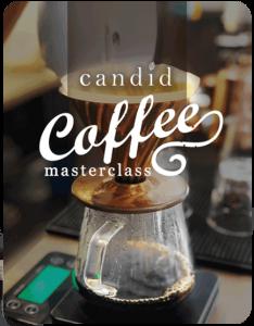 Candid Coffee Masterclass