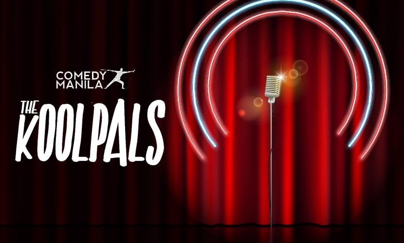 Comedy Manila: The Koolpals