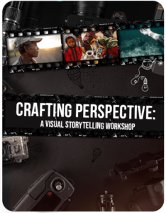 Crafting Perspective: A Visual Storytelling Workshop