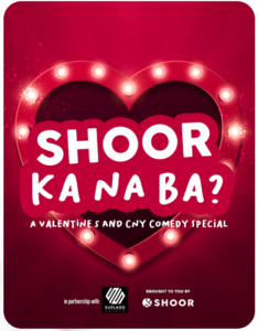 SHOOR Ka Na Ba? A Valentine's and CNY Comedy Special
