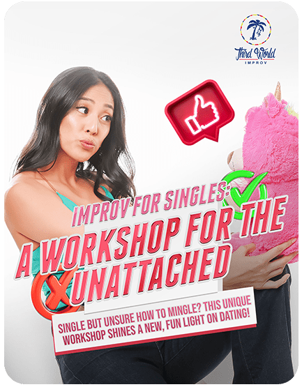 Improv for Singles: An Improv Workshop for the Unattached