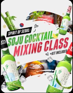 Spirit of Seoul: Soju Cocktail Mixing Class with Kit