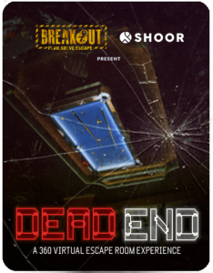 Breakout X Dead End A 360 Virtual Escape Room Experience