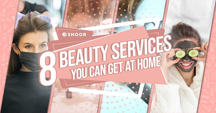 8 Beauty Services You Can Get At Home