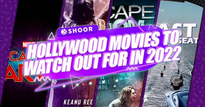 Hollywood Movies To Watch Out For in 2022
