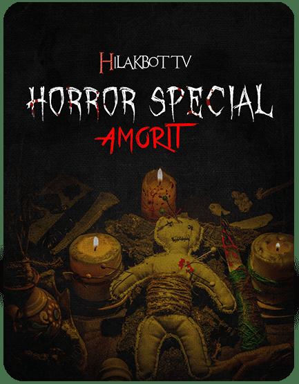 Hilakbot Horror Special - Amorit