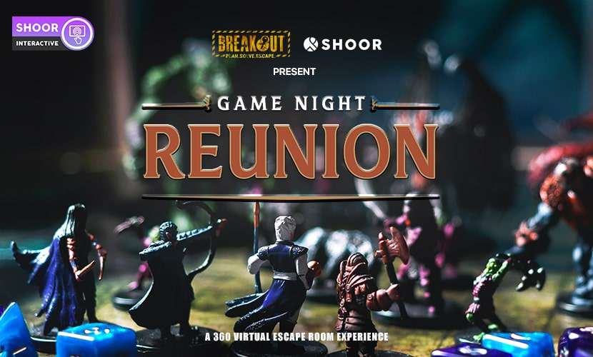 Breakout and SHOOR Present Game Night Reunion A 360 Virtual Escape Room Experience
