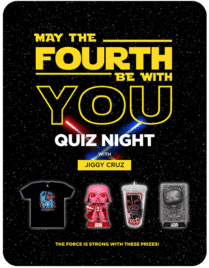 May the 4th Be With You Quiz Night with Jiggy Cruz