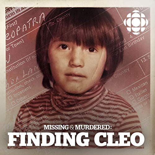 Missing and Murdered: Finding Cleo
