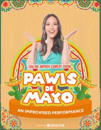 Online Improv Comedy Show: Pawis de Mayo