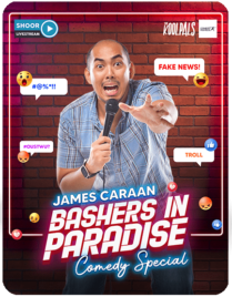 James Caraan: Bashers in Paradise Comedy Special