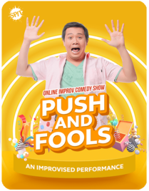 Online Improv Comedy Show: Push and Fools