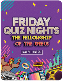 Friday Quiz Nights The Fellowship of the Geeks