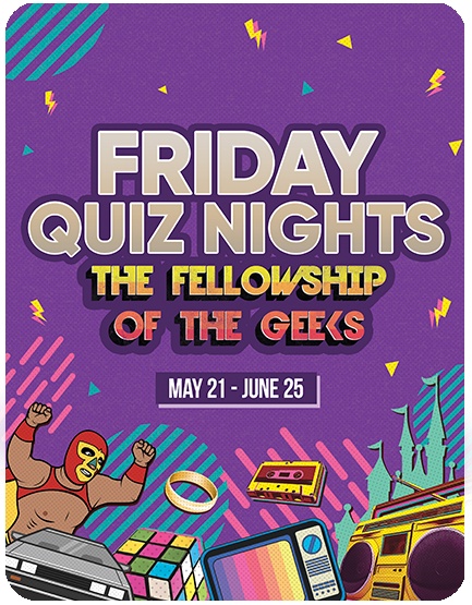 Friday Quiz Nights: The Fellowship of the Geeks