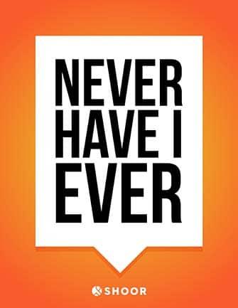 NeverHaveIEver